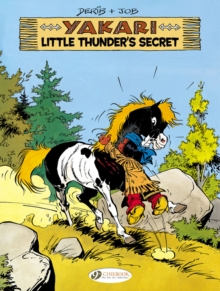 Yakari : Little Thunder's Secret 12, Paperback Book