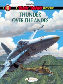 Buck Danny : Thunder Over the Cordillera 5, Paperback Book