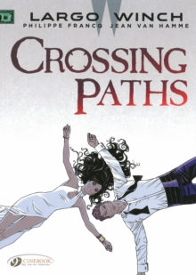 Largo Winch : Crossing Paths 15, Paperback Book