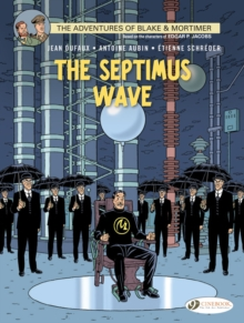 Blake & Mortimer : The Septimus Wave 20, Paperback Book