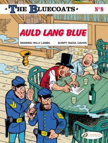 The Bluecoats : Auld Lang Blue, Paperback Book