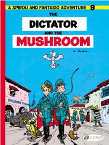 The Dictator and the Mushroom, Paperback / softback Book