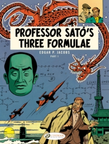 Blake & Mortimer Vol. 22: Professor Satos Three Formulae Pt1, Paperback / softback Book