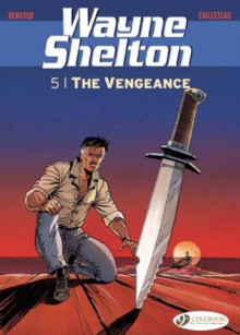 Wayne Shelton Vol. 5 - The Vengeance : 5, Paperback / softback Book