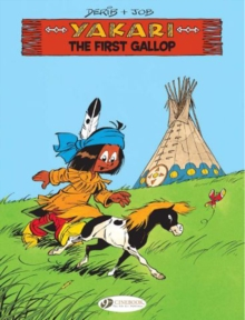 Yakari vol. 15 - The First Gallop : 15, Paperback Book