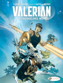 Valerian And Laureline: Shingouzlooz Inc., Paperback / softback Book