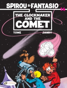 Spirou & Fantasio Vol. 14 : The Clockmaker And The Comet, Paperback Book
