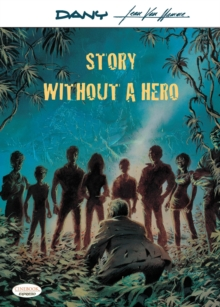 Story Without A Hero, Paperback / softback Book
