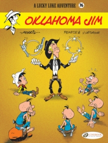 Lucky Luke Vol 76: Oklahoma Jim, Paperback / softback Book