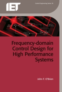 Frequency-Domain Control Design for High-Performance Systems, Hardback Book