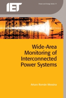 Wide Area Monitoring of Interconnected Power Systems, Hardback Book