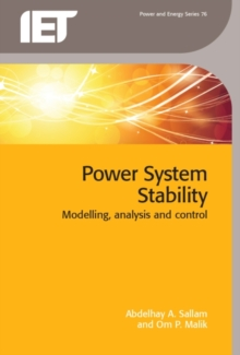 Power System Stability : Modelling, analysis and control, Hardback Book