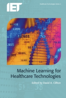 Machine Learning for Healthcare Technologies, Hardback Book