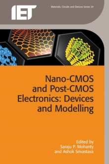 Nano-CMOS and Post-CMOS Electronics : Devices and modelling Volume 1, Hardback Book