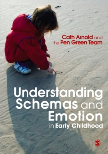 Understanding Schemas and Emotion in Early Childhood, Paperback / softback Book