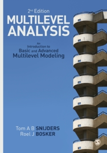Multilevel Analysis : An Introduction to Basic and Advanced Multilevel Modeling, Paperback / softback Book