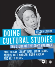 Doing Cultural Studies : The Story of the Sony Walkman, Paperback / softback Book