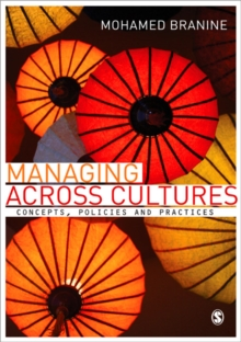 Managing Across Cultures : Concepts, Policies and Practices, Paperback Book