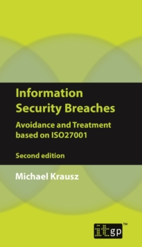 Information Security Breaches : Avoidance and Treatment based on ISO27001, PDF eBook