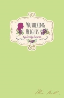 Emily Bronte - Wuthering Heights (Signature Classics), Hardback Book