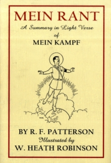 Mein Rant - A Summary in Light Verse of 'Mein Kampf', Hardback Book