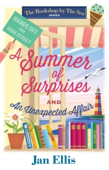 A Summer of Surprises : And, an Unexpected Affair, Paperback Book