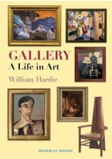 Gallery: A Life in Art, Paperback Book