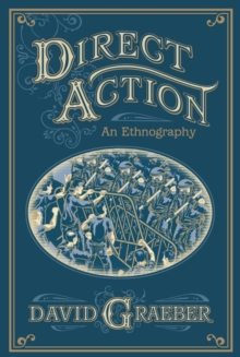 Direct Action : An Ethnography, EPUB eBook