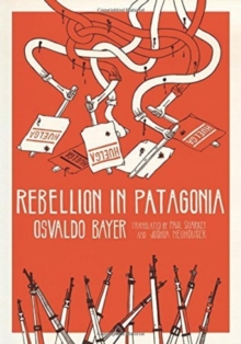 Rebellion in Patagonia, Paperback Book