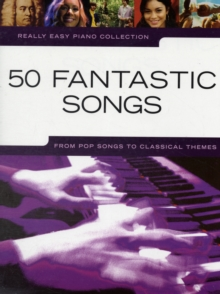 Really Easy Piano : 50 Fantastic Songs, Paperback / softback Book