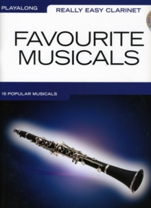 Really Easy Clarinet : Favourite Musicals, Paperback Book