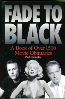 Fade to Black: The Book of Movie Obituaries, Paperback Book