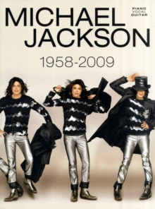 Michael Jackson : 1958 to 2009 Piano, Vocal, Guitar, Paperback Book