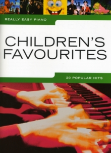 Really Easy Piano : Children s Favourites, Paperback Book