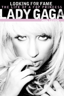 Lady GaGa: Looking for Fame, Paperback Book