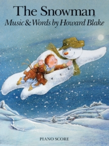 Howard Blake : The Snowman (Piano Score), Paperback Book