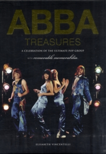 ABBA Treasures : A Celebration of the Ultimate Pop Group, Hardback Book