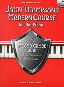 John Thompson's Modern Course Second Grade - Book/CD (2012 Edition), Paperback Book
