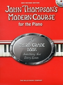 John Thompson's Modern Course Third Grade - Book/CD (2012 Edition), Paperback / softback Book