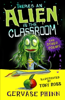 Theres an Alien in the Classroom - and other poems, Paperback Book