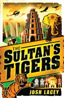 The Sultan's Tigers, Paperback / softback Book