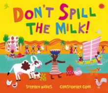Don't Spill the Milk!, Paperback Book