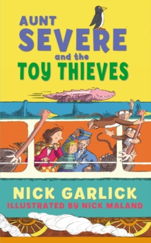 Aunt Severe and the Toy Thieves, Paperback Book