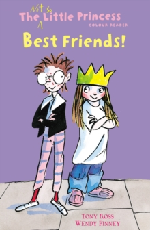 Best Friends! (The Not So Little Princess), Paperback Book