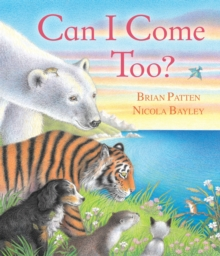 Can I Come Too?, Paperback Book
