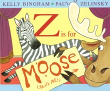 Z is for Moose, Paperback / softback Book