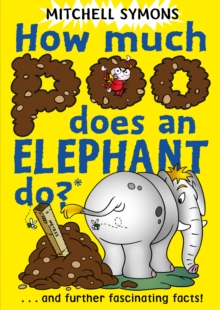How Much Poo Does an Elephant Do?, Paperback / softback Book