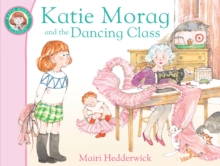 Katie Morag and the Dancing Class, Paperback Book