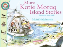 More Katie Morag Island Stories, Paperback Book