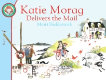 Katie Morag Delivers the Mail, Paperback Book